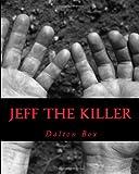 Jeff the Killer, Dalton Box, 1478287063