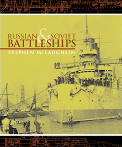 Download Russian and Soviet Battleships pdf