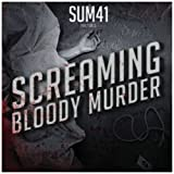 Screaming Bloody Murder - Sum 41