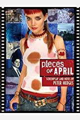 Pieces of April: The Shooting Script Paperback