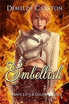Embellish: Brave Little Tailor Retold (Romance a Medieval Fairytale series Book 7) (English Edition) por [Carlton, Demelza]