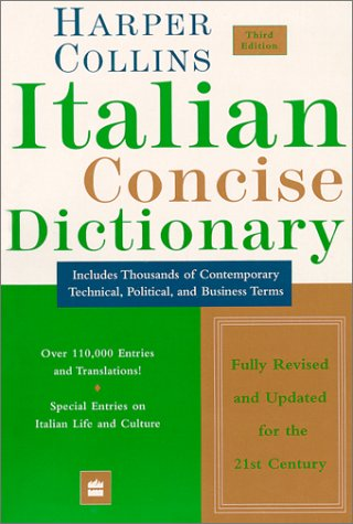 Collins Italian Concise Dictionary, 3e (Harpercollins Concise Dictionaries) (English and Italian Edition)