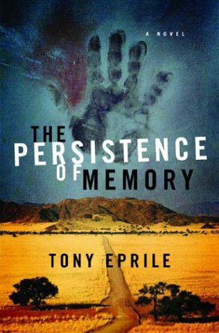 The Persistence of Memory: A Novel