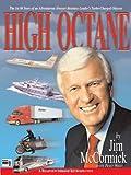 High Octane, Jim McCormick and Peter Weisz, 0974983829