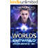 Worlds Entwined: A Scifi Adventure/Romance (Alpha Alien Abduction Tale Book 3)
