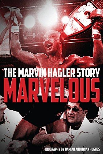 Marvelous: The Marvin Hagler Story [Brian Hughes - Damian Hughes] (Tapa Blanda)