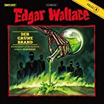Der grüne Brand (Edgar Wallace 4) | Edgar Wallace