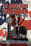 An American Salesman, W. E. Duke Adamson, 1434372472