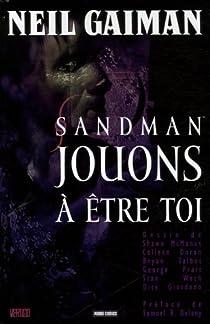 Sandman, tome 5 : Jouons à être toi par Gaiman
