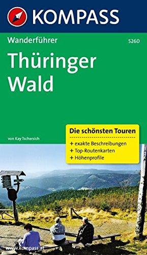 Thüringer Wald: Wanderführer mit Tourenkarten und Höhenprofilen (KOMPASS-Wanderführer, Band 5260)
