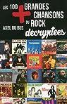 Les 100 plus grandes chansons du rock décryptées par du Bus