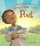 George loved words. But George was enslaved.Forced to work long hours, George was unable to attend school or learn how to read. But he was determined―he listened to the white children's lessons and learned the alphabet. Then he taught himself to read...