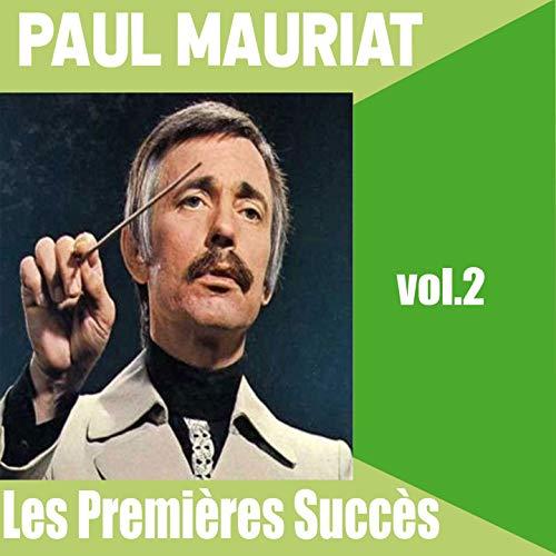 ... Paul Mauriat / Les Premières S..