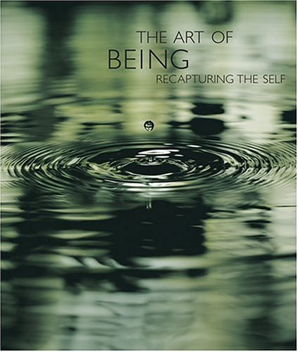 The Art of Being: Recapturing the Self PDF