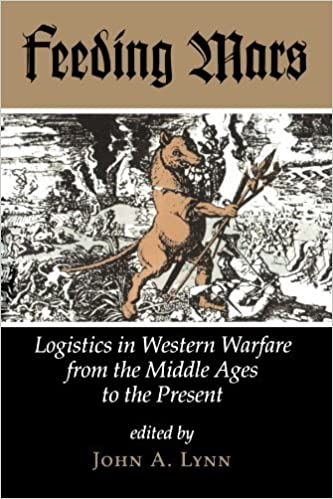 Book Feeding Mars: Logistics In Western Warfare From The Middle Ages To The Present (History & Warfare) (1994-07-21)