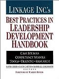 Linkage Inc.'s Best Practices in Leadership Development Handbook, , 0787952370