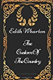 img - for The Custom Of The Country: By Edith Wharton - Illustrated book / textbook / text book
