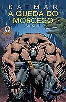 Batman a Queda do Morcego Volume 1