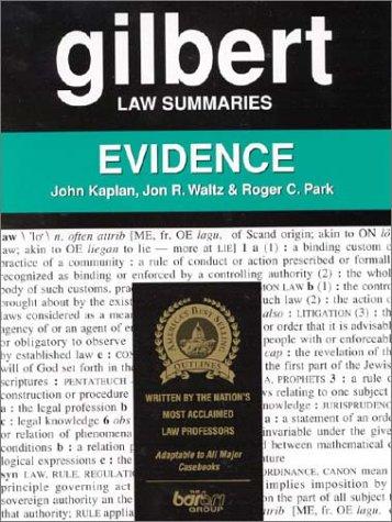 Gilbert Law Summaries: Evidence