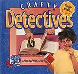 Crafty Detectives (Crafty Kids)