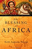 The Blessing of Africa, Keith Augustus Burton, 0830827625