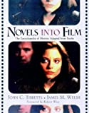Novels into Film, John C. Tibbetts and James M. Walsh, 0816039615
