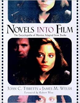 Novels into Film: The Encyclopedia of Movies Adapted from Books