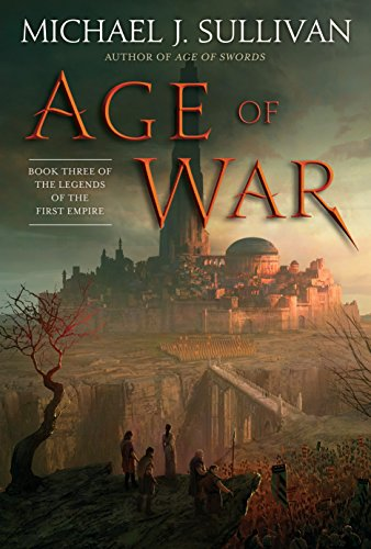 Age Of War  Book Three Of The Legends Of The First Empire