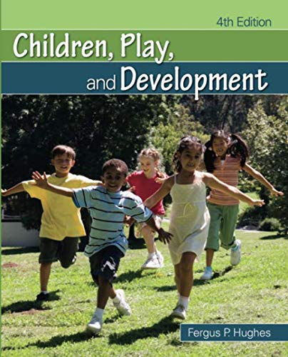 Children, Play, and Development (NULL)