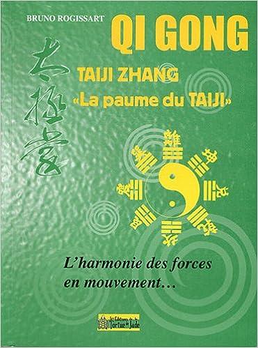 Livre gratuits Taiji Zhang : L'harmonie des forces en mouvement... pdf, epub