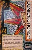 Conjunctions, Bradford Morrow, 0020352816