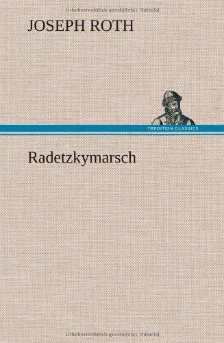 Read Online Radetzkymarsch (German Edition) ebook