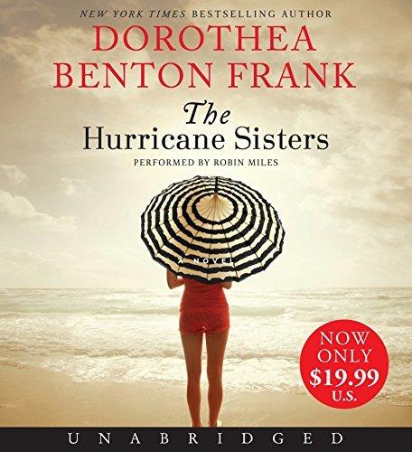 By Dorothea Benton Frank - The Hurricane Sisters - Hurricane Sisters Audio