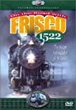 America's Steam Trains-On the Road With Frisco 1522