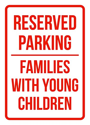 iCandy Products Inc Reserved Parking Families with Young Children Business Safety Traffic Signs Red - 7.5x10.5 - Metal