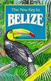 New Key to Belize, Stacy Ritz, 1569750858