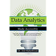 Data Analytics Made Accessible: 2017 edition