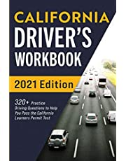 California Driver's Workbook: 320+ Practice Driving Questions to Help You Pass the California Learner's Permit Test