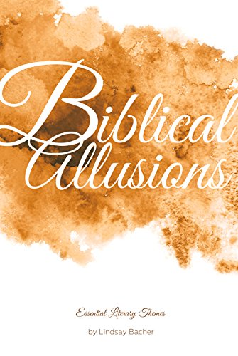 Biblical Allusions (Essential Literary Themes) by Essential Library