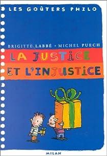 La justice et l'injustice par Labbé