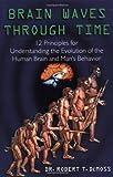 Brain Waves Through Time, R. T. DeMoss, 0306460106