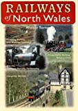 Railways of North Wales, Walter Turner, 1871083117