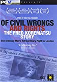 Of Civil Wrongs and Rights - The Fred Korematsu Story