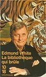 La Bibliothèque qui brûle par White