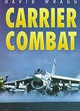 Carrier Combat, David Wragg, 1557501157