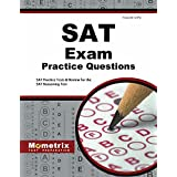 SAT Exam Practice Questions: SAT Practice Tests & Review for the SAT Reasoning Test (Mometrix Test Preparation)