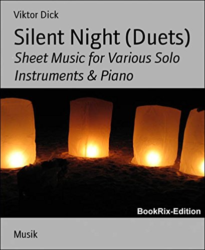 Silent Night (Duets): Sheet Music for Various Solo Instruments & Piano (Cello Silent Night)