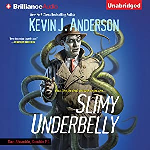Slimy Underbelly Audiobook