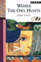 Where the Owl Hunts