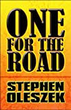 One for the Road, Stephen Oleszek, 1608131831